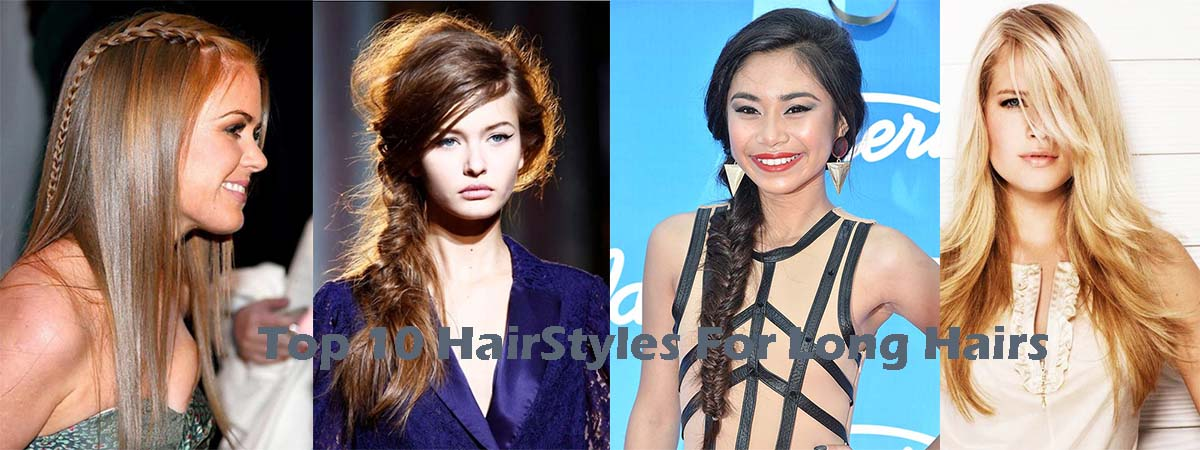 Top 10 Ladies Hairstyle Ideas and Trends for Long Hairs